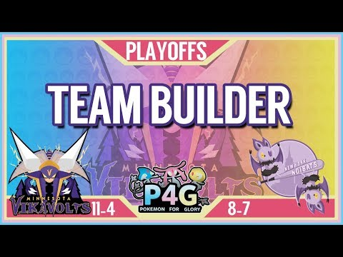 Minnesota Vikavolts Team Building P4G S2 PLAYOFFS: VS New York Noibats | Pokemon Sun and Moon