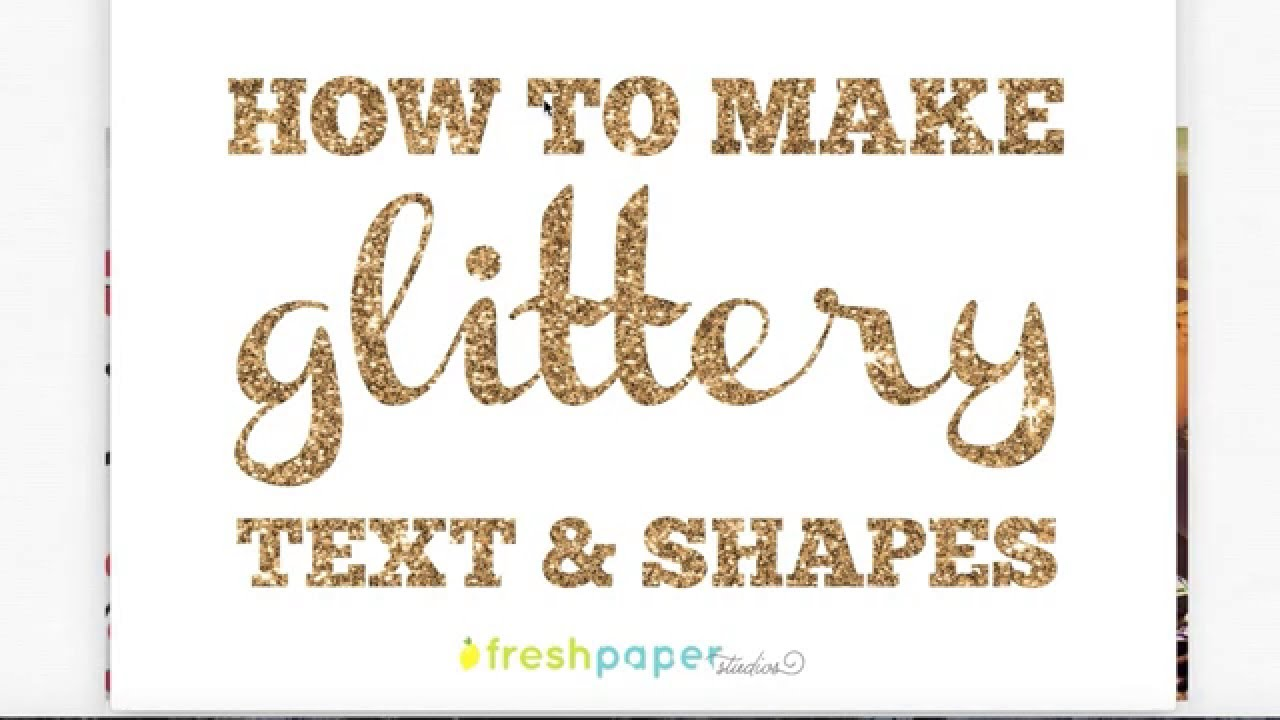 ea4907105f3e1 How to make glittery text in PicMonkey using overlays