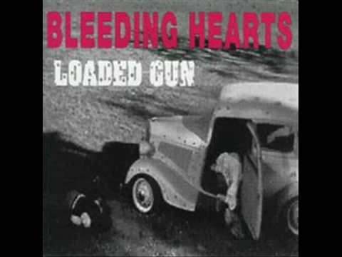 Bleeding Hearts - Kickin' your love