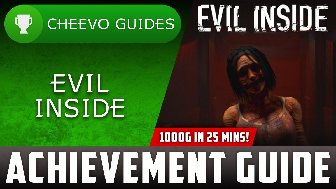 Evil Inside - Achievement / Trophy Guide (Xbox) **1000G IN 25 MINS**