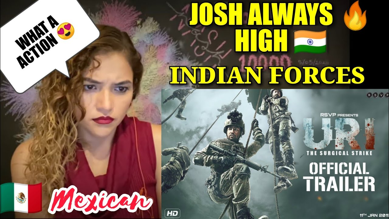 URI THE SURGICAL STRIKE TRAILER | VICKY KAUSHAL | REACTION | INDIAN ARMY | MEXICAN GIRL