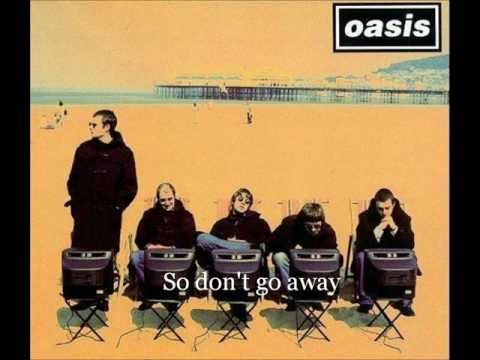 Don't go away - Oasis Lyrics