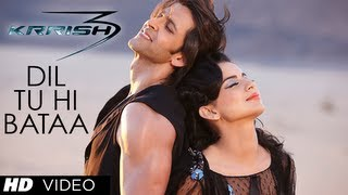 """Dil Tu Hi Bataa Krrish 3"" Video Song 