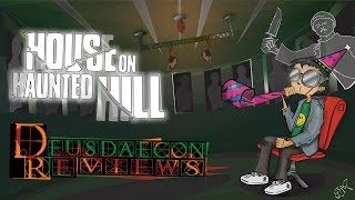 House On Haunted Hill (full): Deusdaecon Reviews