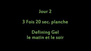 Défi 30 jours ventre plat - Jour 2 : 3 X 20 sec. planche + Defining Gel