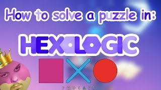Hexologic (PC) - How to solve a puzzle in this new take on Sudoku #Hexologic