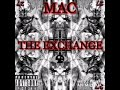 M.A.C - The Exchange [Prod.by Alliswe11]