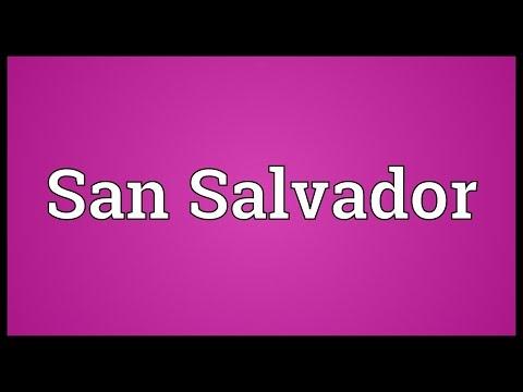 San Salvador Meaning