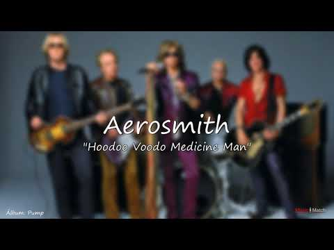 Aerosmith   Hoodoo Voodo Medicine Man