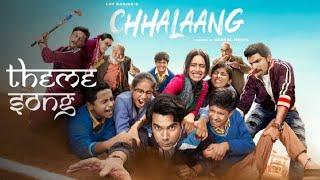 Gambar cover Chhalaang Theme Songs | End Credit Songs | Rajkumar Rao, Nushrratt Bharrucha | Hansha Mehta
