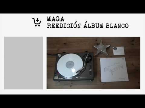 """MAGA - """"Reedición Álbum Blanco"""" FULL ÁLBUM [AUDIO OFICIAL]"""