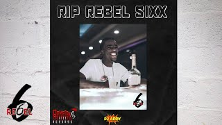 Rebel Sixx Tribute Mix 🇹🇹👑🕊 ( 6ix Dem Out )