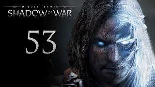 Middle-Earth: Shadow of War - прохождение игры на русском - Подготовительные работы [#53]