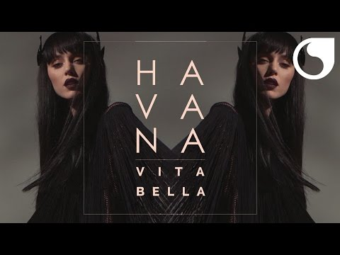 Havana - Vita Bella (Criswell Official Remix Radio Edit)