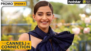 Sonam Kapoor Ahuja Interview with Anupama Chopra | The Cannes Connection | Hotstar