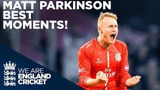 England's Newest Spinner - Matt Parkinson | Best Moments So Far | England v New Zealand 2019