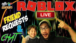 💯Friend Requests Live ROBLOX Stream Now - Friend Requests and Subscriber Chat (12-5-17)