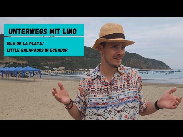 Isla de la Plata – Besser als die Galapagos Inseln? Unterwegs mit Lino