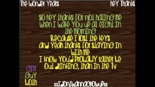 hey thanks - lyrics - the wonder years