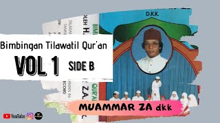 Download Bimbingan Tilawatil Qur'an H Muammar ZA dkk vol 1  side B