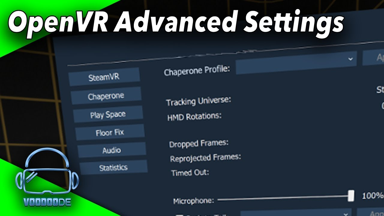 A must-have tool for SteamVR: The OpenVR Advanced Settings [Virtual Reality]