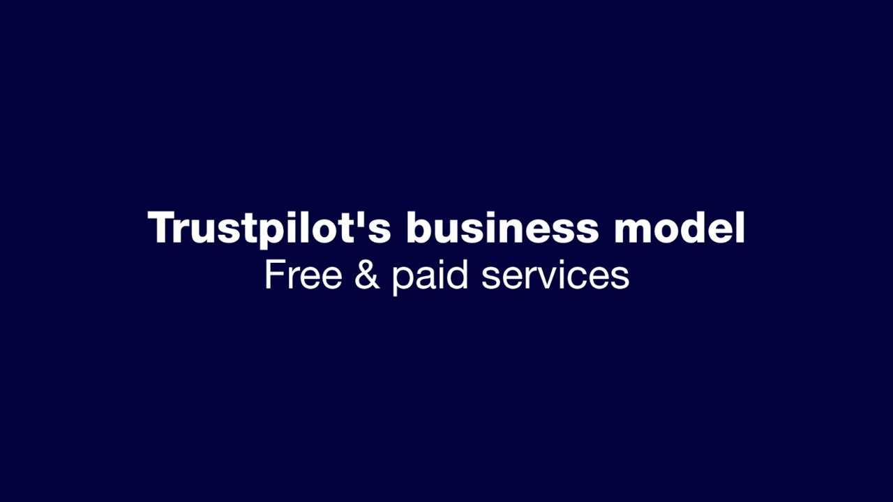 How does Trustpilot's business model work? – Trustpilot Support Center