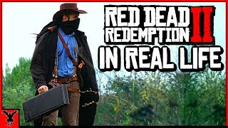 Red Dead Redemption 2 IN REAL LIFE Video