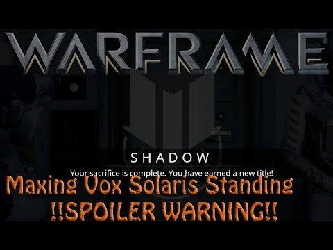 Warframe - What Happens When You Max Vox Solaris? thumbnail