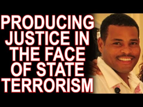 Producing Justice In The Face of Race-Terrorism