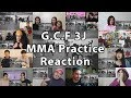 "G.C.F 3J @2018 MMA Practice ""Reaction Mashup"""