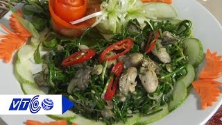 Hàu xào hẹ: Món ngon tăng cường sinh lực    VTC