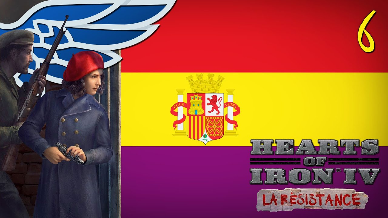 HoI4 La Resistance | Technology Stealing - Anarchist Spain Hearts of Iron IV Gameplay Ep. 6