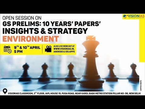 Open Session on GS Prelims : 10 Years' Papers' Insights & Strategy | Environment