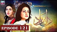 Dil-e-Barbad -  Episode 121 Full HD - ARY Zindagi Drama