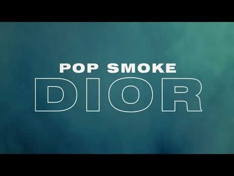 POP SMOKE – DIOR (Official Lyric Video)