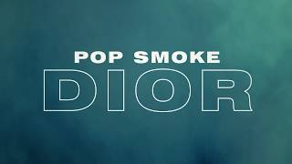 POP SMOKE - DIOR (Official Lyric Video)