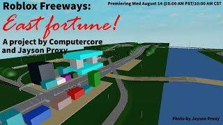 Roblox Freeways: East Fortune Freeway Tour!