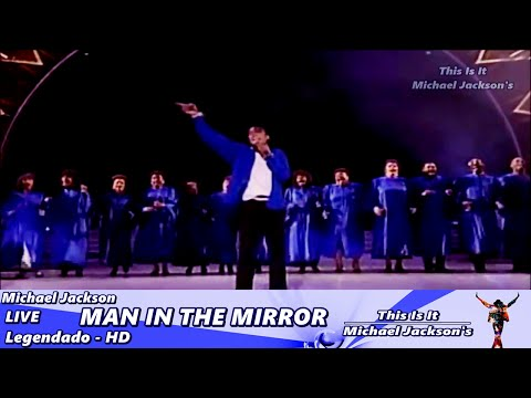 Michael Jackson - Man In The Mirror LIVE - Legendado HD