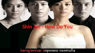 Shin Jae - How Do You (OST Bride of the Sun)