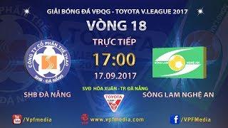 Da Nang vs Song Lam Nghe An full match