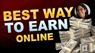 Best Way To Make Money Online [For Beginners in 2020]