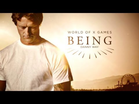 BEING: Danny Way | X Games