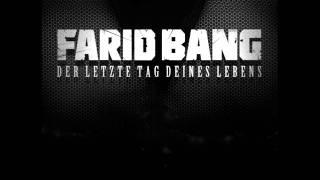 03 - Farid Bang - Der Letzte Tag Deines Lebens - DLTDL