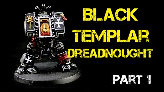 How to Paint a Black Templar Dreadnought (body) Part 1