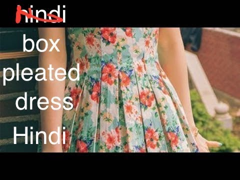 Hindi how to make box pleated dress tutorial