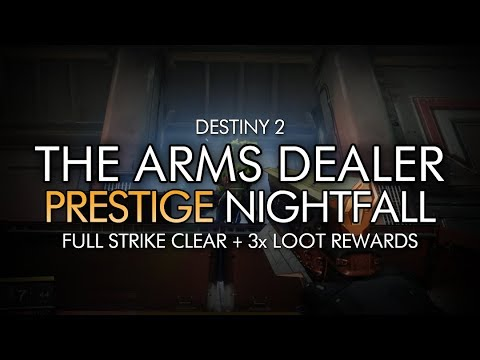 Destiny 2 - Prestige Nightfall: The Arms Dealer Completion + 3x Loot Rewards