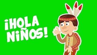 Canciones Infantiles - Indios Bravos