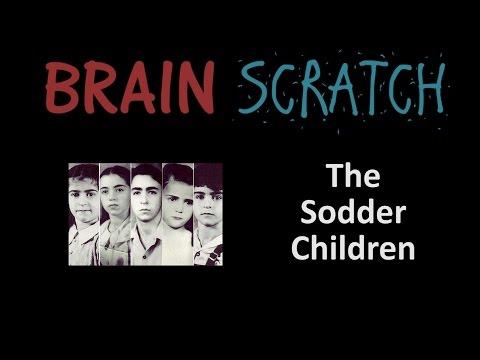 BrainScratch: The Sodder Children