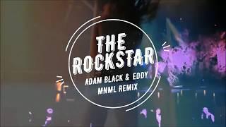 POST MALONE FT. 21 SAVAGE - ROCKSTAR(  ADAM BLACK & EDDY MNML REMIX )