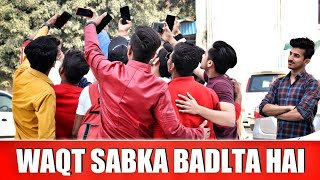 WAQT SABKA BADALTA HAI || TIME CHANGES || QISMAT || Gagan Summy